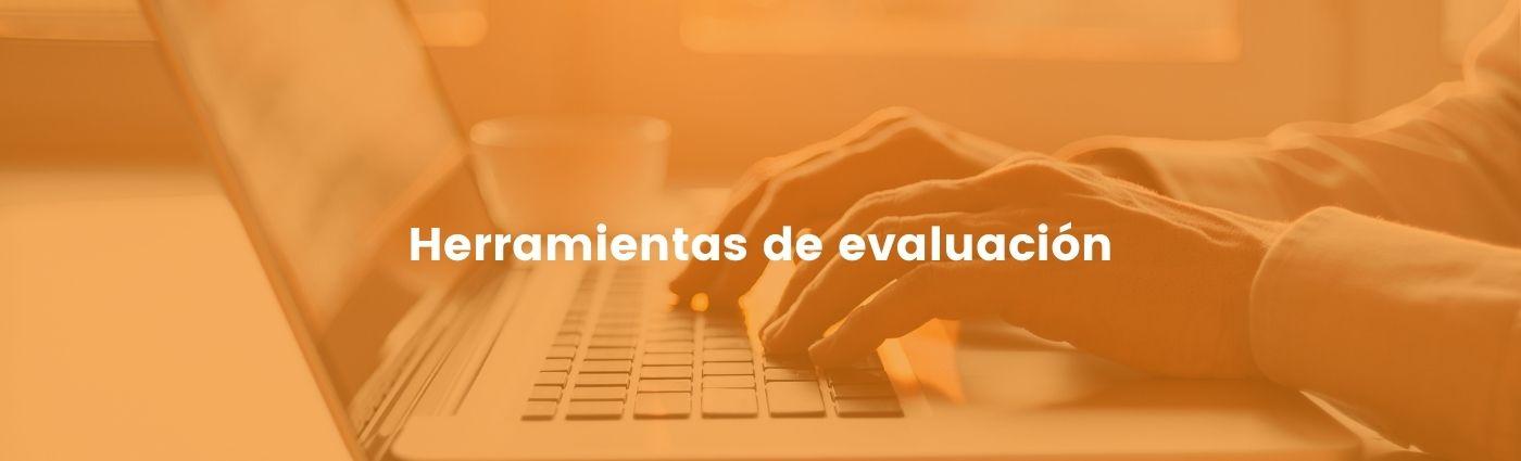 evaluacion herramientas
